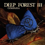 Deep Forest, Comparsa