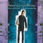 Glenn Hughes, Return of Crystal Karma mp3