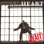 Steelheart, Wait