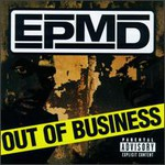 EPMD, Out Of Business