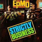 EPMD, Strictly Business