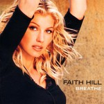 Faith Hill, Breathe