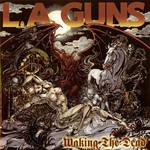 L.A. Guns, Waking the Dead mp3