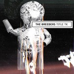 The Breeders, Title TK
