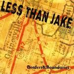 Less Than Jake, Borders & Boundaries