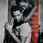 Till Bronner, Chattin With Chet