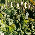 Parliament, First Thangs