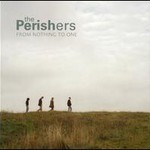 The Perishers, From Nothing To One