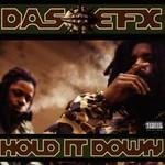 Das EFX, Hold It Down