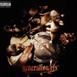 Das EFX, Generation EFX