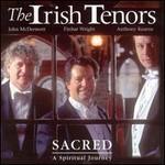 Irish Tenors, Sacred