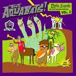 The Aquabats!, Myths, Legends, and Other Amazing Adventures, Volume 2