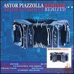 Astor Piazzolla, Astor Piazzolla Remixed