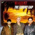 Heaven 17, The Luxury Gap