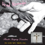 Dead Kennedys, Plastic Surgery Disasters / In God We Trust, Inc.