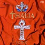 Thalia, Love