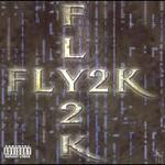 Playa Fly, FLY2K
