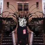 Meneguar, I Was Born at Night