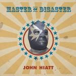 John Hiatt, Master of Disaster mp3