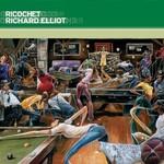 Richard Elliot, Ricochet