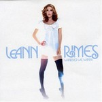 LeAnn Rimes, Whatever We Wanna