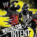 Various Artists, WWE: Wreckless Intent