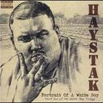 Haystak, Portrait of a White Boy