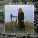 Loreena McKennitt, Parallel Dreams