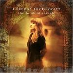 Loreena McKennitt, The Book of Secrets
