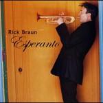 Rick Braun, Esperanto