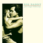 John Mellencamp, Big Daddy