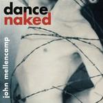 John Mellencamp, Dance Naked