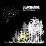 Seachange, Lay of the Land