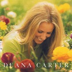 Deana Carter, Did I Shave My Legs for This?