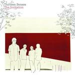 Thirteen Senses, The Invitation