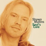 Shawn Mullins, Soul's Core