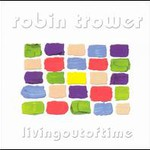 Robin Trower, Living Out of Time mp3