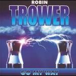 Robin Trower, Go My Way mp3
