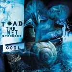 Toad the Wet Sprocket, Coil
