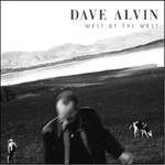 Dave Alvin, West of the West