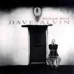 Dave Alvin, Blackjack David