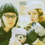 Camera Obscura, Underachievers Please Try Harder