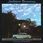 Jackson Browne, Late for the Sky