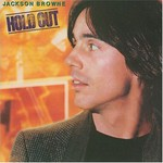 Jackson Browne, Hold Out