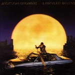 Jackson Browne, Lawyers in Love