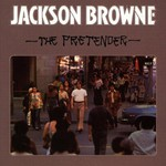 Jackson Browne, The Pretender