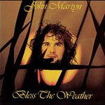 John Martyn, Bless The Weather mp3