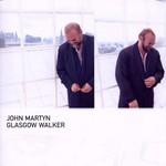 John Martyn, Glasgow Walker mp3