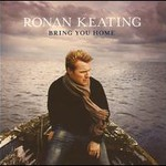 Ronan Keating, Bring You Home mp3