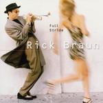 Rick Braun, Full Stride
